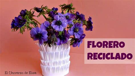 decoracion con reciclaje manualidades de reciclaje florero decoraci 243 n