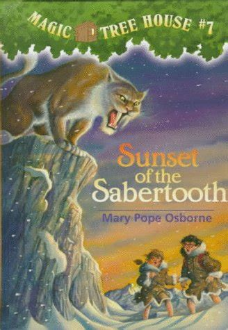 Magic Tree House 7 Sunset Of The Sabertooth
