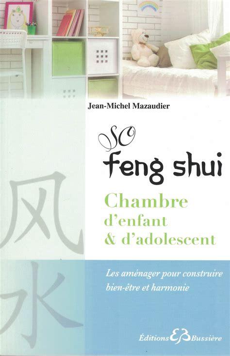 cool so feng shui chambre duenfant et la maison cologique