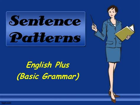 sentence pattern grammar in english sentence patterns