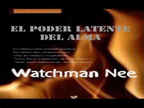 libro watchmen el poder latente del alma audio libro watchman nee youtube