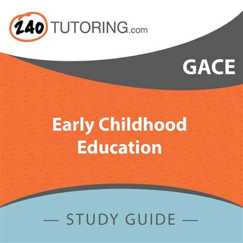 Early Childhood Education Questions Gace Early Childhood Education 1 174 Authentic Questions