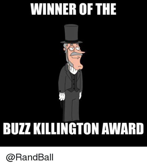 Buzzkill Meme - 25 best memes about buzz killington buzz killington memes