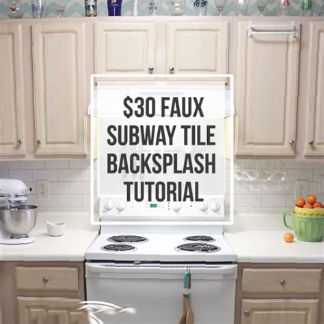 backsplash kitchen diy 30 faux subway tile backsplash diy submitted to