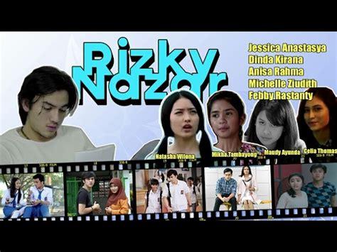 film layar lebar yang dibintangi rizky nazar top 5 pasangan rizky nazar siapa yang paling cocok dan