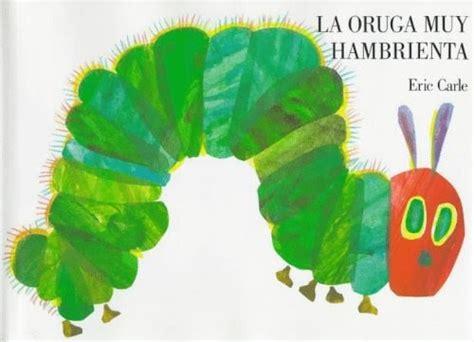 libro oruga muy hambrienta en leer cuentos en familia la oruga muy hambrienta