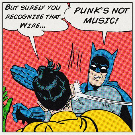 Batman Robin Memes - flowering toilet batman meme punk s not music