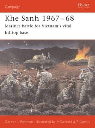 khe sanh  marines battle  vietnams vital