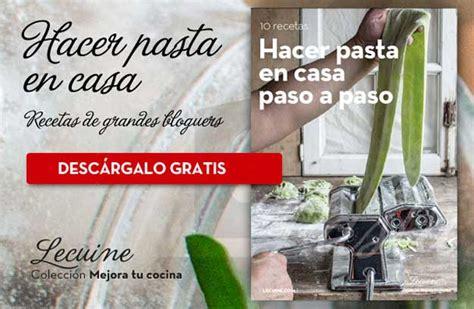 hacer pasta en casa ebook gratis c 243 mo hacer pasta en casa lecuiners