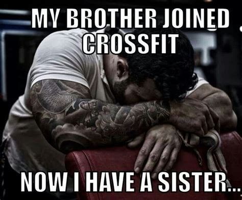 Funny Crossfit Memes - sister meme brother crossfit kicks and giggles