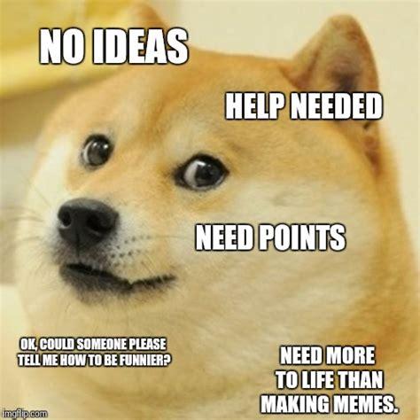 Helpdesk Meme - doge meme imgflip
