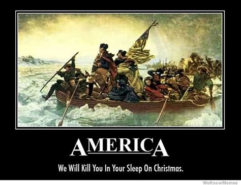 America Memes - america we will kill you in your sleep on christmas
