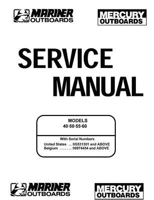 mercury mariner 40 50 55 60hp service manual 2 stroke