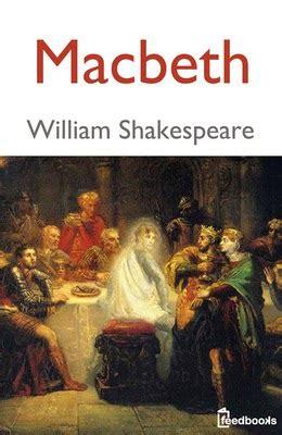 themes macbeth william shakespeare macbeth by william shakespeare pdf free download book manzil