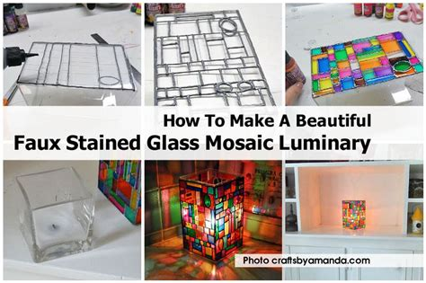 how to make glass how to make a beautiful faux stained glass mosaic luminary