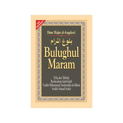 Bulughul Maram New buku bulughul maram