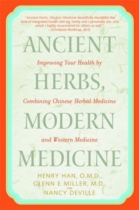 modern how medicine changed the end of books ancient herbs modern medicine improving your health by