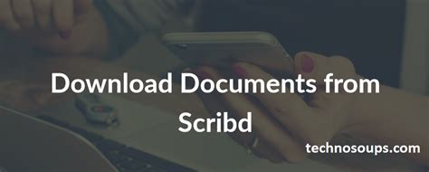 How To Download From Scribd For Free 2016 Working Trick | how to download documents from scribd for free technosoups