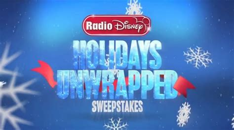 Radio Disney Sweepstakes - radio disney s holidays unwrapped sweepstakes