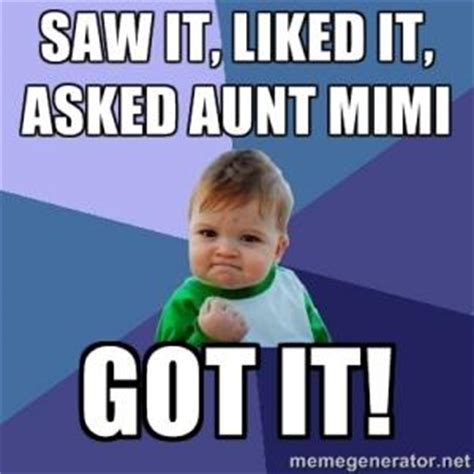 Mimi Meme - saw it liked it asked aunt mimigot it