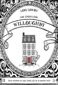LOS HERMANOS WILLOUGHBY EBOOK | LOIS LOWRY | Descargar