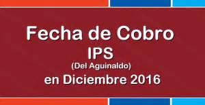aguinaldo fecha de cobro 2016 fecha de cobro ips aguinaldo en diciembre 2016 info anses