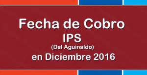 fecha de cobro de diciembre 2016 pensiones fecha de cobro ips aguinaldo en diciembre 2016 info anses