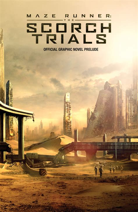 maze runner scorch trials film vs book the scorch trials graphic novel cover has been revealed