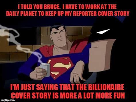 I M Meme I M Cover Foundation batman and superman meme imgflip
