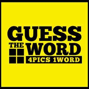 4 Letter Words To Guess guess the word 4 pics 1 word level 64 answers 4 pics 1