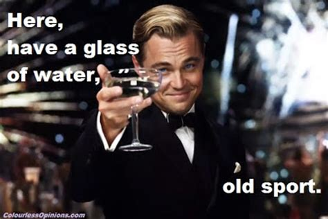 Old Sport Meme - the great gatsby movie review colourlessopinions com