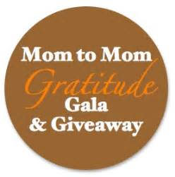 Gala Giveaway - announcing the mom to mom gratitude gala giveaway lara krupicka