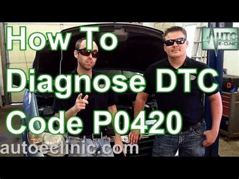 p0420 chrysler town and country how to diagnose a check engine light code p0420 catalyst