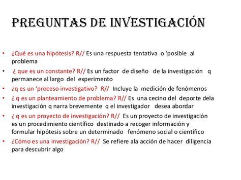 preguntas de investigacion o hipotesis preguntas de investigaci 243 n