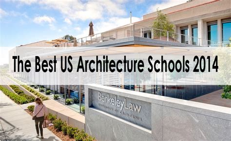 Best Mba Schools In Usa 2014 by Best Architecture Schools In The Us Home Design Gallery