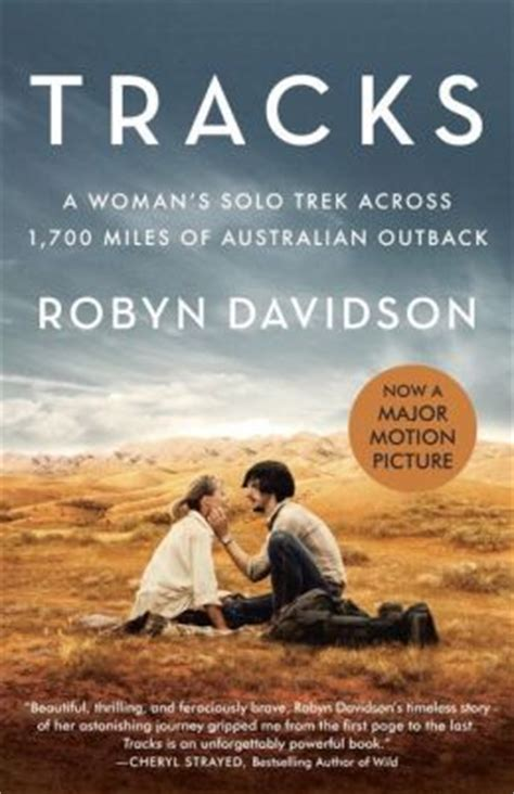 Pdf Tracks Womans Across Australian Outback by Tracks Tie In Edition A S Trek Across