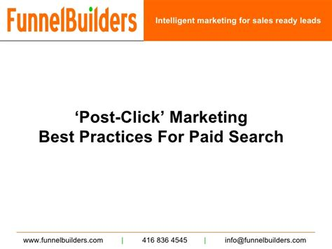 Best Paid Search Funnel Builders Post Click Marketing Best Practices Paid Search