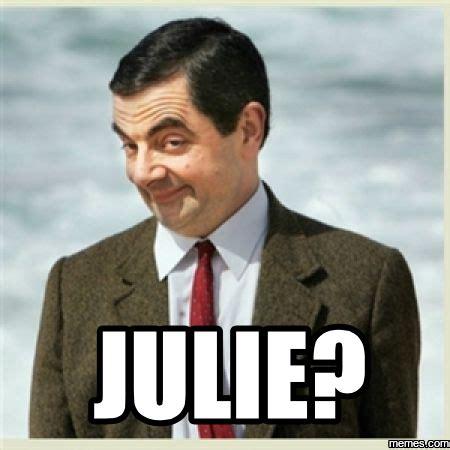 Julie Meme - home memes com