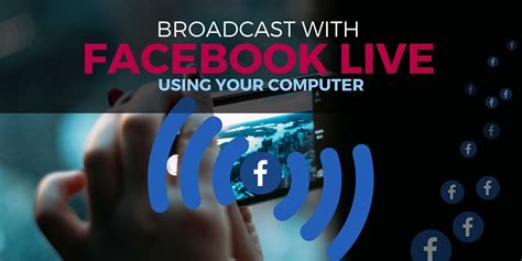 live broadcast live how to broadcast from your computer
