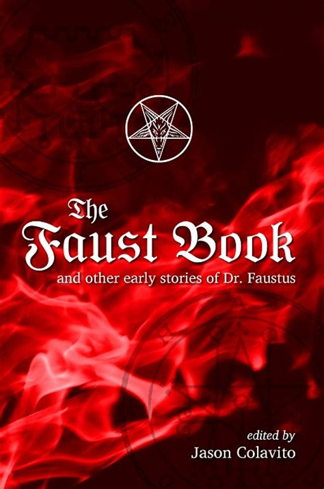 faust books the faust book jason colavito