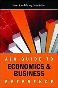 reference books in economics ala guide to economics and business reference american