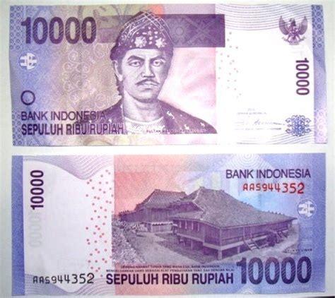 Uang Rp 10 000 pecahan uang rp 10 000 dan rp 1 000 baru what you see