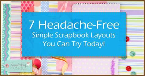 scrapbook layout ideas free 7 headache free simple scrapbook layouts ideas