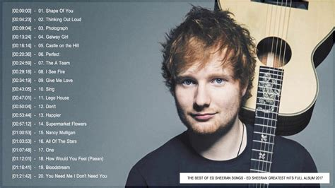 best of song album ed sheeran greatest hits album 2017 the best of ed