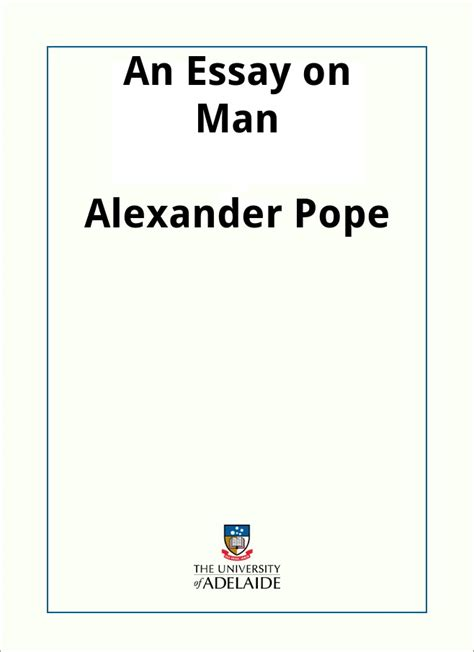 themes in pope s essay on man an essay on man by alexander pope