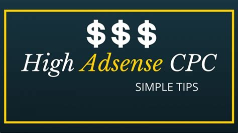 adsense cpc best ways to increase adsense cpc how to increase