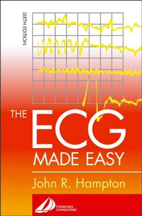 the ecg made easy by john r hampton reviews discussion