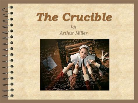 themes of the crucible arthur miller the crucible by arthur miller ppt video online download