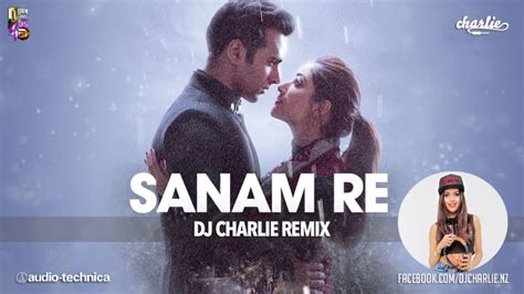 download mp3 song sanam re dj remix sanam re remix by dj charlie