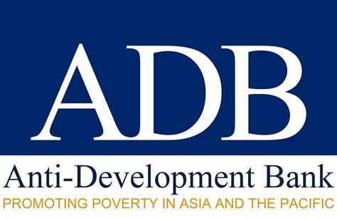 asean development bank adb anti development bank a radical s nut